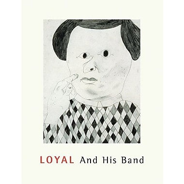Loyal And His Band, New Book (9789163175008)