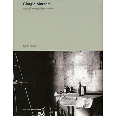 Giorgio Morandi: Works, Writings, Interviews (Ediciones Poligrafa), New Book (9788434311404)