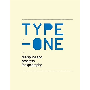 Type One: Discipline and Progress in Typography, New Book (9783899550566)