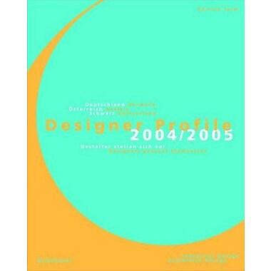 Designer Profile 2004/2005 Designers Present Themselves Volume 1 (9783936560169)