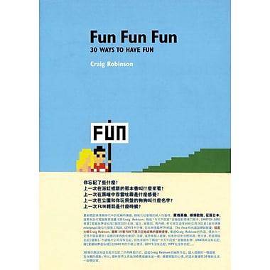 Fun Fun Fun: 30 Ways to Have Fun, Used Book (9789572977804)