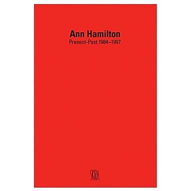Ann Hamilton: Present-Past 1984-1997, New Book (9788881183982)