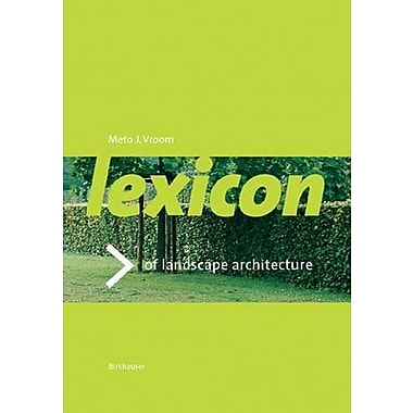 Lexicon of Garden and Landscape Architecture, New Book (9783764375256)
