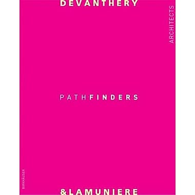 Devanthery & Lamuniere: Pathfinders (15 buildings) (English and German Edition), Used Book (9783764371937)