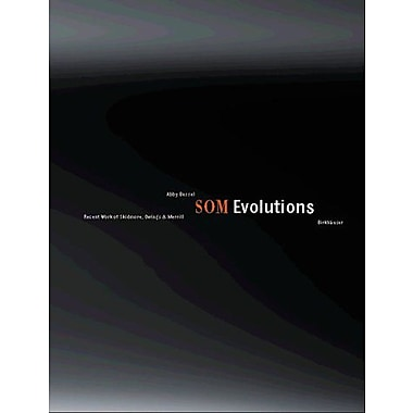 SOM Evolutions: Recent Work of Skidmore, Owings & Merill (9783764360726)