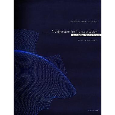 Architektur fur den Verkehr/Architecture for Transportation (German and English Edition) (9783764356118)