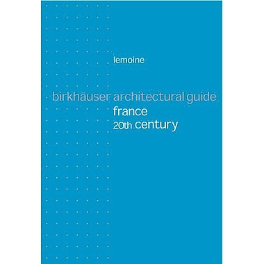 Birkhauser Architectural Guide France 20th Century, Used Book (9783764362225)