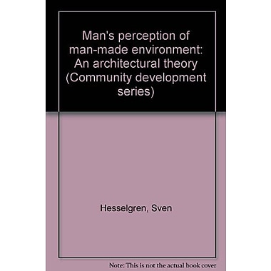 Man's perception of man-made environment: An architectural theory, New Book (9789144050317)