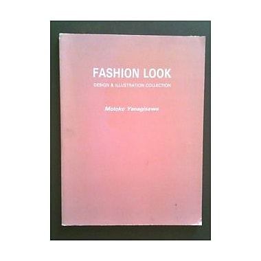 Fashion Look: Design and Illustration Collection, New Book (9784766106718)