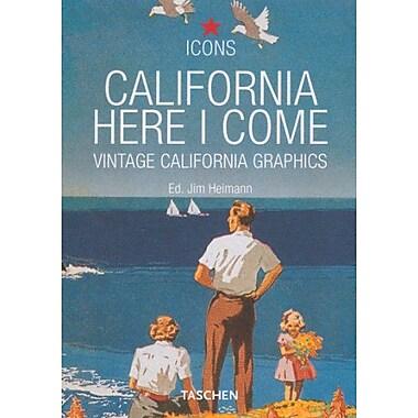 California, Here I Come (Icons) (9783822816356)