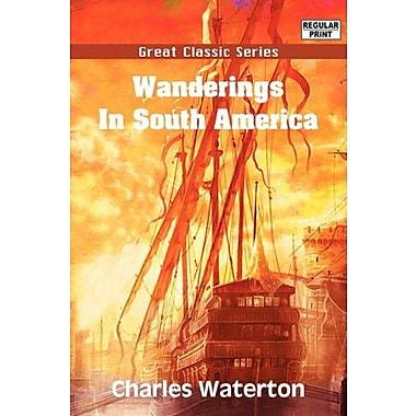 Wanderings In South America, Used Book (9788132031000)