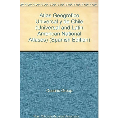 Atlas Geogrofico Universal y de Chile (Universal and Latin American National Atlases) (Spanish Edition) (9788449411328)