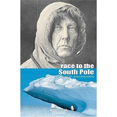 Race to the South Pole (The Great Adventures) (9788854402171)