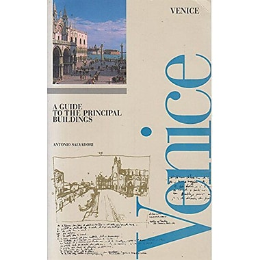Venice: Architecture: A Guide to the Principal Buildings (Canal Guides), Used Book (9788886502122)