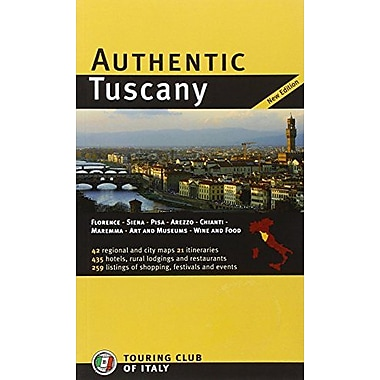 Authentic Tuscany (Authentic Italy) (9788836548088)