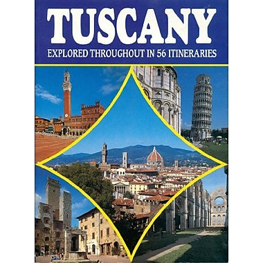 Tuscany: Explored through 56 Itineraries, Used Book (9788872042304)