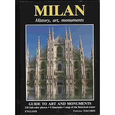 Milan: History, art, monuments, Used Book (9788871936017)
