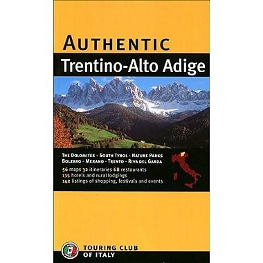 Authentic Trentino-Alto Adige (Authentic Italy) (9788836539000)