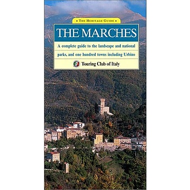 The Marches: A Complete Guide to the Landscape and National Parks, and One Hundred Towns Including Urb, New Book (9788836514670)