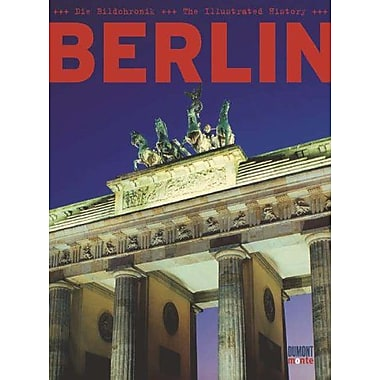 Berlin: An Illustrated History (English and German Edition), New Book (9783832088118)
