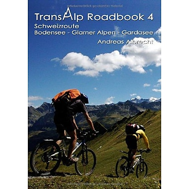 Transalp Roadbook 4 - Schweizroute (German Edition) (9783837072372)
