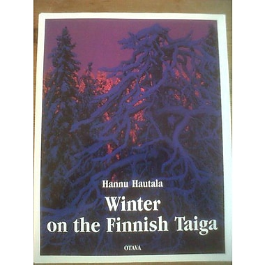 Winter on the Finnish Taiga (9789511112648)