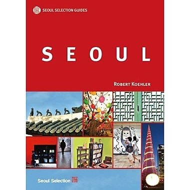 Seoul Selection Guides: Seoul, New Book (9788991913585)