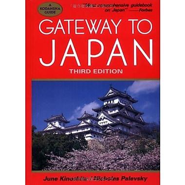 Gateway to Japan (Kodansha Guide) (9784770020185)