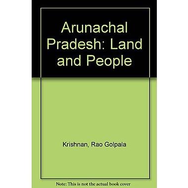 Arunachal Pradesh: Land and People, Used Book (9788171171279)