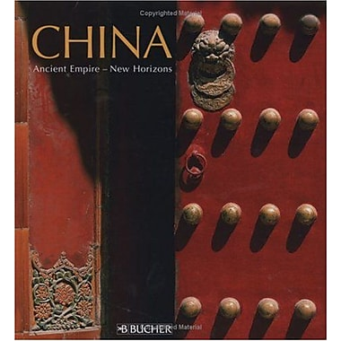 China: Ancient Empire, New Horizons, Used Book (9783765816727)