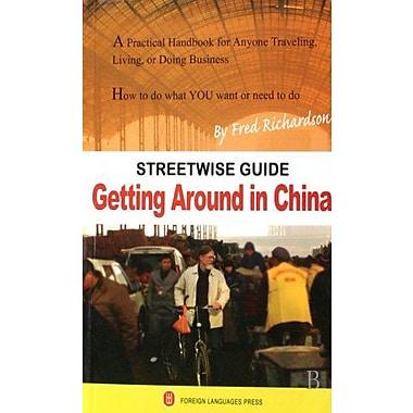 Getting Around in China, New Book (9787119047935)