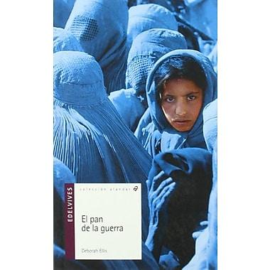 El pan de la guerra/ The Breadwinner (Alandar) (Spanish Edition) (9788426346193)
