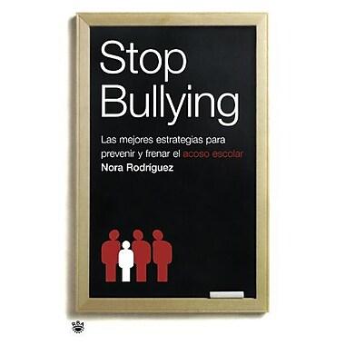 Stop Bullying. Las mejores estrategias para prevenir y frenar el acoso escolar (Spanish Edition), Used Book (9788478715824)