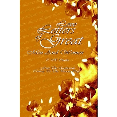 Love Letters Of Great Men And Women: From The Eighteenth Century To The Present Day, Used Book (9789562916332)