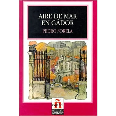Aire De Mar En Gador/sea Breezes in Gador (Leer En Espanol, Level 4) (Spanish Edition) (9788429434934)