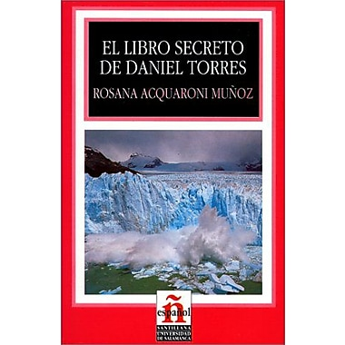 El Libro Secreto de Daniel Torres (Leer en Espanol: Level 2) (Spanish Edition) (9788429440430)