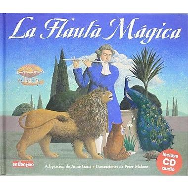 La flauta mAgica (Malsinet Editorandantino) (9788493423032)