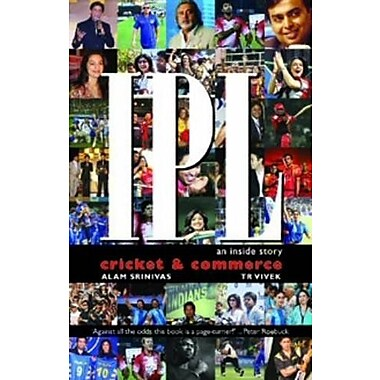 IPL Cricket and Commerce: An Inside Story (9788174367112)