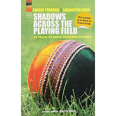 Shadows Across the Playing Field: 60 Years of India Pakistan Cricket (9788174367181)