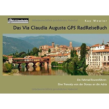 Das Via Claudia Augusta RadReiseBuch (German Edition), New Book (9783837045437)