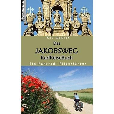 Das Jakobsweg RadReiseBuch (German Edition), Used Book (9783837017236)