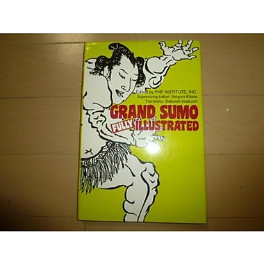 Grand Sumo: Fully Illustrated, New Book (9784896842517)