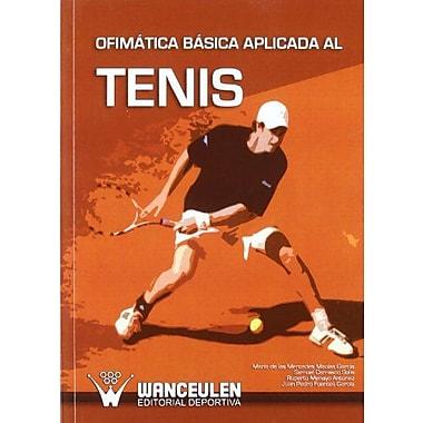 Ofimatica Basica Aplicada Al Tenis (Spanish Edition), Used Book (9788498232325)