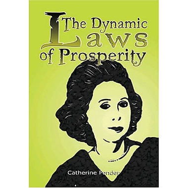The Dynamic Laws of Prosperity: Forces That Bring Riches to You, New Book (9789562913904)