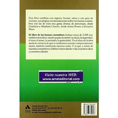 El libro de las buenas costumbres: Maneras sencillas y creativas para disfrutar de la vida, New Book (9788497350426)