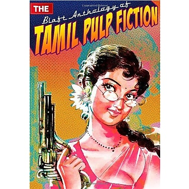 The Blaft Anthology of Tamil Pulp Fiction, Used Book (9788190605601)