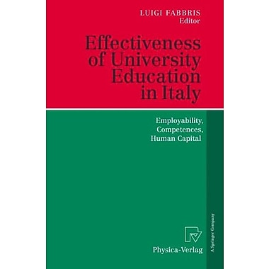 Effectiveness of University Education in Italy: Employability, Competences, Human Capital, New Book (9783790817492)