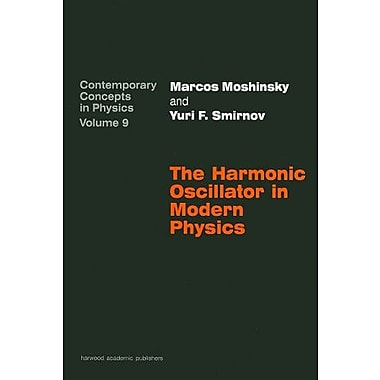 Harmonic Oscillator/Modern Phy (Contemporary Concepts in Physics), New Book (9783718606214)