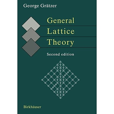 General Lattice Theory (Second Edition) (9783764369965)