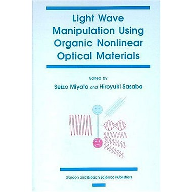 Light Wave Manipulation Using Organic Nonlinear Optical Materials, Used Book (9789056992705)